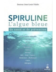 Spiruline l'algue bleue de santé et de prévention